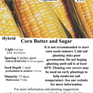Evermore Gardens Corn Butter and Sugar Hybrid Seeds